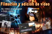Edición y filmación de video profesional